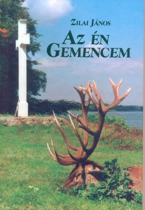 Zilai: Az én Gemencem